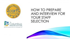 FL Webinar How to Prepare and Interview for Your Staff Selection